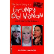 Grumpy old woman ( Editura : Phoenix , Autor : Judith Holder ISBN 9780753821282 )