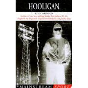 Hooligan ( Editura : Mainstream Publishing , Autor : Eddy Brimson ISBN 1-84018-083-8 )