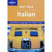Fast Talk Italian ( Editura : Lonely Planet , ISBN 1-74059-995-0 )
