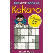 The kids book of Kakuro ( Editura : MOM Books , Autor : Gareth Moore , ISBN 1-905158-33-5 )