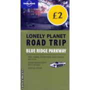 Lonely Planet Road trip Blue Ridge Parkway ( Editura : Lonely Planet , Autor : Loretta Chilcoat ISBN 1-74059-939-x )