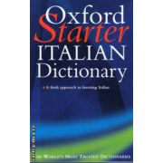 Oxford Starter Italian Dictionary ( Editura : Oxford , ISBN 0-19-860714-8