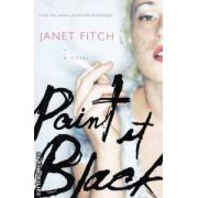Paint in black ( Editura : Virago , Autor: Janet Fitch ISBN 1-86049-970-8 )
