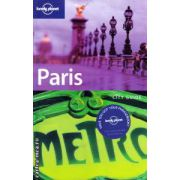 Paris ( ( Editur a: Lonely PLanet , Autor : Steve Fallon  ISBN 1-74059-760-5 )