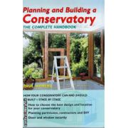 Planning an building a Conservatory ( Autor : Paul Hymers , ISBN 1-84330-910-6 )