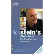 Rick Stein's Guide to the food heroes of Britain ( Editura : BBC Books , Autor : Rick Stein ISBN 0-563-52240-2 )