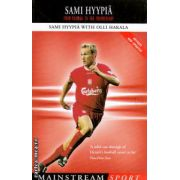 Sami Hyypia From Voikkaa to the Premiership ( Editura : Mainstream publishing , Autor : Sami Hyypia , Olli Hakala ISBN 1-84018-768-9 )