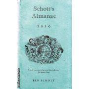 Schott's Almanac 2010 ( Editura : Bloomsbury , Autor : Ben Schott ISBN 978-0-7475-9842-8 )