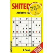 Shitedoku ( Editura : MOM Books , ISBN 1-84317-182-1 )