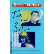Ted and Sylvia ( Editura : Mainstream Publishing , Autor : Emma Tennant ISBN 1-84018-722-0 )