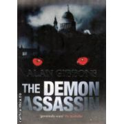 The demon assasin ( Editura :  Orion Books , Autor : Alan Gibbons ISBN 978-84255-751-8 )