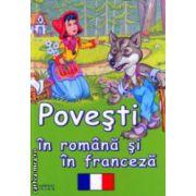 Povesti in romana si franceza ( Editura: Flamingo Junior ISBN 978-606-8555-00-3 )