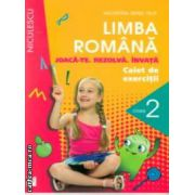 Limba romana caiet de exercitii joacate rezolva invata clasa a II a ( Editura: Niculescu, Autor: Valentina Irinel Filip ISBN 978-973-748-766-7 )