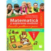 Matematica si explorarea mediului exercitii probleme si jocuri semestrul II clasa I ( Editura : Niculescu , Autor : Victoria Paduraru , Ana-Maria Butnaru ISBN 978-973-748-813-8 )