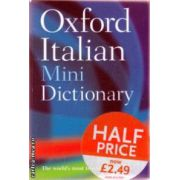 Oxford Italian Mini Dictionary ( Editura : Oxford ISBN 978-0-19-861042-7 )
