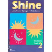 Shine - Student's Book Romanian - level 2 (cls. a 7-a)