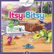 Itsy Bitsy si Sombrozaurul ( editura: Galaxia Copiilor, autor: Mihai Dumitrescu, il. Alexandru Novac ISBN 978-606-93160-9-2 )