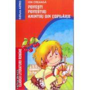 Povesti Povestiri Amintiri din copilarie ( Editura: Astro, Autor: Ion Creanga ISBN 978-606-8141-73-1 )