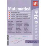 Culegere de probleme - Matematica M1 pentru clasa a XI - a ( editura: Campion, autori: Marius Burtea, Georgeta Burtea ISBN 9786068323565 )