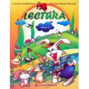 Lectura : clasa I ( editura : Carminis , autori : Carmen Iordachescu , Cristina - Diana Neculai ISBN 978-973-123-192-1 )
