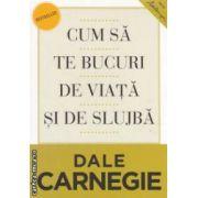 Cum sa te bucuri de viata si de slujba ( editura : Curea Veche , Dale Carnegie , trad. : Marius Chitosca , Adrian Ciorbaru ISBN 978-606-588-492-2 )
