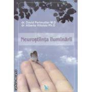 Neurostiinta iluminarii ( editura : For You , autori : David Perlmutter M . D , Alberto Villoldo Ph . D ISBN 978-606-639-038-5 )