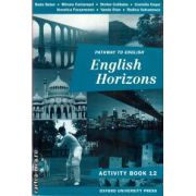 English Horizons  - Activity book clasa a 12 a ( editura : Oxford University Press , autori : Rada Balan , Miruna Carianopol ISBN 0-19-312136-0 )