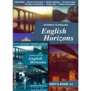 PROMOTIE : English Horizons Student ' s book + Activity book clasa a 12 a ( editura : Oxford University Press , autori : Rada Balan , Miruna Carianopol )