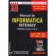 Manual de INFORMATICA intensiv pentru clasa a XII - a ( editura : L & S Info - mat , autori : Vlad Tudor Hutanu , Carmen Popescu ISBN 978-973-7658-10-4 )