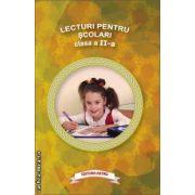 Lecturi pentru scolari clasa a II - a ( editura : Astro ISBN 978-606-8148-40-3 )