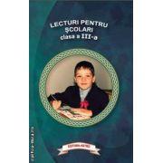 Lecturi pentru scolari clasa a III - a ( editura : Astro ISBN 978-606-8148-41-0 )