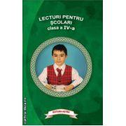 Lecturi pentru scolari clasa a IV - a ( editura : Astro , ISBN 978-606-8148-42-7 )