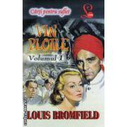 Vin ploile - Volumul I ( editura: Lider, autor: Louis Bromfield ISBN 978-973-629-316-0 )