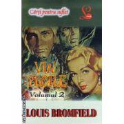 Vin ploile - Volumul 2 ( editura: Lider, autor: Louis Bromfield ISBN 978-973-629-317-7 )