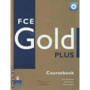 FCE Gold Plus Coursebook+ iTests (editura Longman, autori: Jacky Newbrook, Judith Wilson, Richard Acklam isbn: 978-1-4058-7678-0)