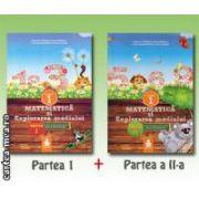 Matematica si explorarea mediului pentru clasa I - Set partea I + II ( editura : Euristica , autori : Dumitru D . Paraiala , Viorica Paraiala ISBN 978-973-7819-25-3* )