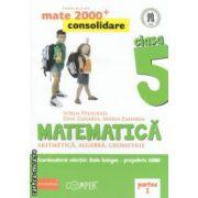 Matematica 2000 consolidare : Aritmetica , Algebra , Geometrie : clasa a V - a , Partea I ( editura : Paralela 45 , coord . Radu Gologan ISBN 978-973-47-1711-8 )