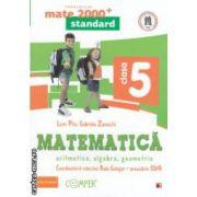 Matematica 2000 standard: Aritmetica, Algebra, Geometrie: clasa a V - a ( editura: Paralela 45, coord. Radu Gologan ISBN 978-973-47-1698-2 )