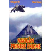 Navigam printre enigme ( editura : Stefan , autor : Pavel Corut ISBN 973-8493-89-7 )