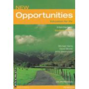 New Opportunities Education for life Intermediate Studen ' s Book with Mini - Dictionary ( editura: Longman, autori: Michael Harrie, David Mower, Anna Sikorzynska ISBN 978-0-582-85415-4 )