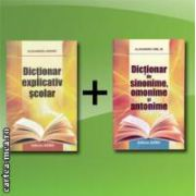 Pachet promotional : Dictionar explicativ + Dictionar sinonime , omonime , antonime