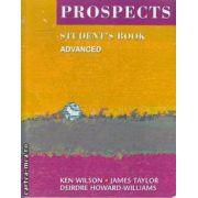 Prospects - Nivel: Advanced - Student's Book (Editura: Macmillan, Autori: Ken Wilson, James Taylor, Deirdre Howard-Williams ISBN: 978-0-333-71054-8)