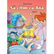 Sa citim cu Ana clasa I