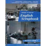 English Scrapbook activity book clasa a VII - a ( editura: Oxford University Press, ISBN 0-19-312124-7 )