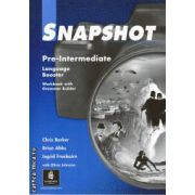 Snapshot Pre-Intermediate Workbook with Grammar Builder cls. 7-a(editura Longman, autori: BRIAN ABBS, INGRID FREEBAIRN, CHRIS BARKER isbn: 0-582-25899-5)