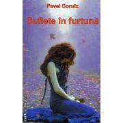 Suflete in furtuna ( editura : Stefan , autor : Pavel Corutz ISBN 978-973-118-238-4 )