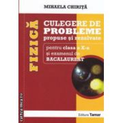 Culegere de probleme propuse si rezolvate de FIZICA pentru clasa a X - a si examenul de BACALAUREAT ( editura: Tamar, autor: Mihaela Chirita ISBN 978-606-8010-40-3 )