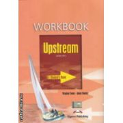 Upstream B1 + Workbook ( editura: Express Publishing, autori: Virginia Evans, Jenny Dooley ISBN 978-1-84679-268-7 )