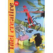 Animale impletite cu tehnica scoubidou - Idei creative nr. 71 ( editura: Casa, autor: Armin Taubner ISBN 978-606-8189-93-2 )