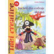 Jucarii din cofraje de oua - Idei creative nr. 73 ( editura: Casa, autor: Armin Taubner ISBN 978-606-8189-99-4 )